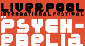 Liverpool International Festival of Psychedlia