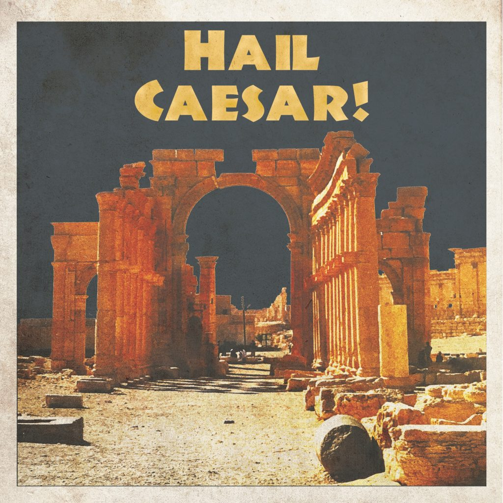 Artwork for 'Hail Caesar!' By Three From Above.