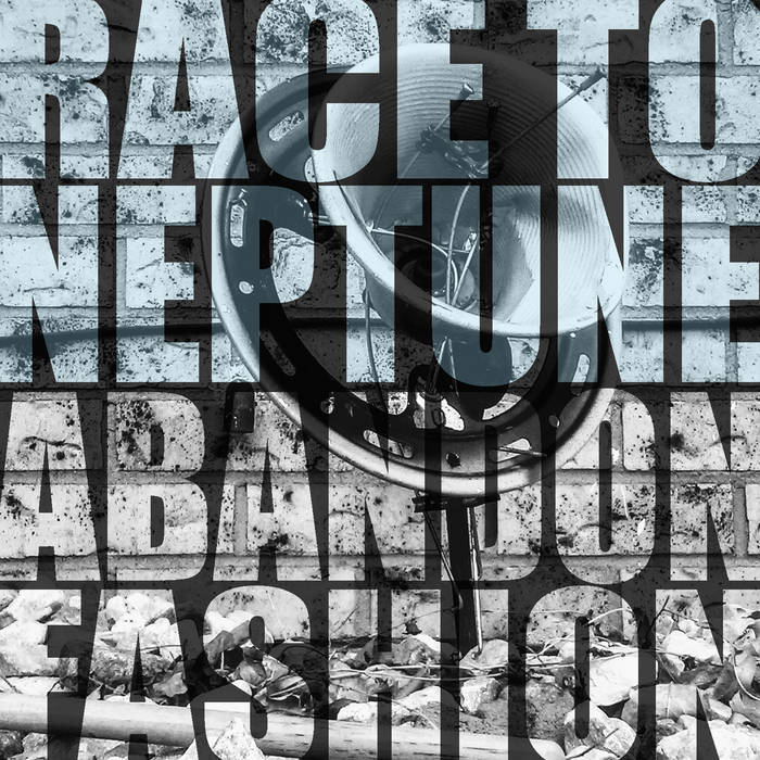 Abandon Fashion EP by Race To Neptune