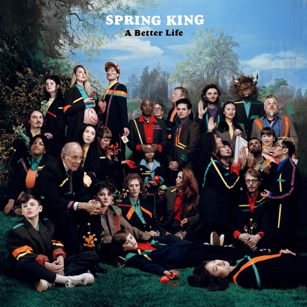 Artwork for Spring King's second album, A Better Life