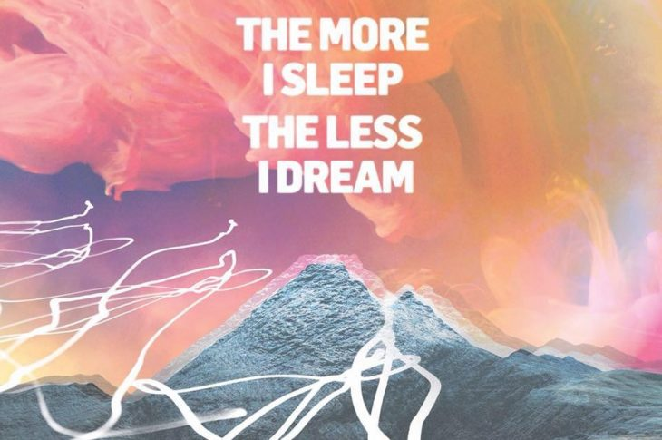 The More I Sleep, The Less I Dream by We Were Promised Jetpacks