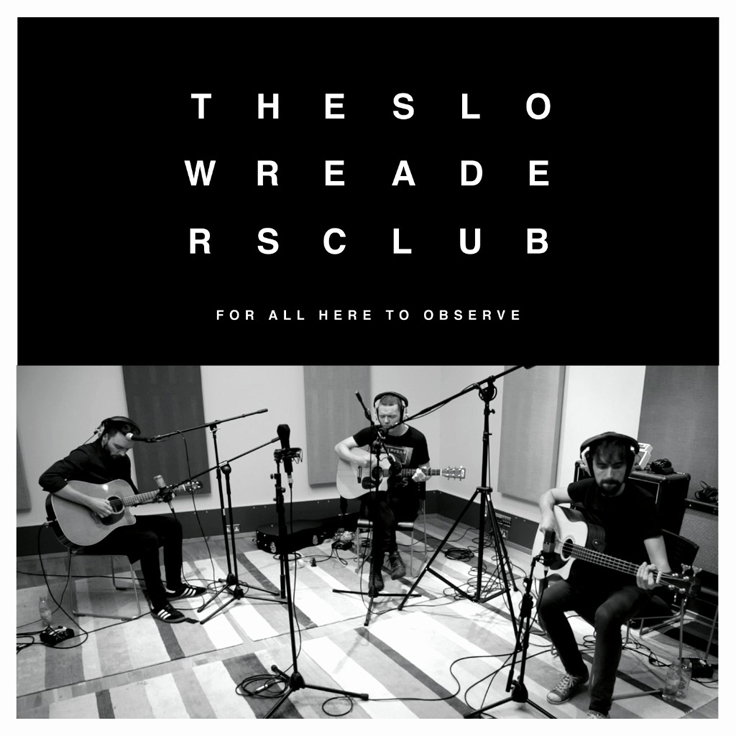 The Slow Readers Club artwork for For All Here To Observe EP.
