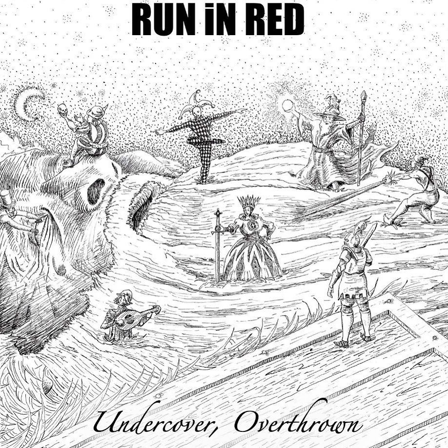 The new EP from RUN iN RED; Undercover, Overthrown, is out now.