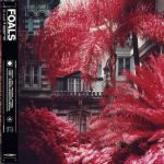 Foals - Everything Not Saved Will Be Lost Part One