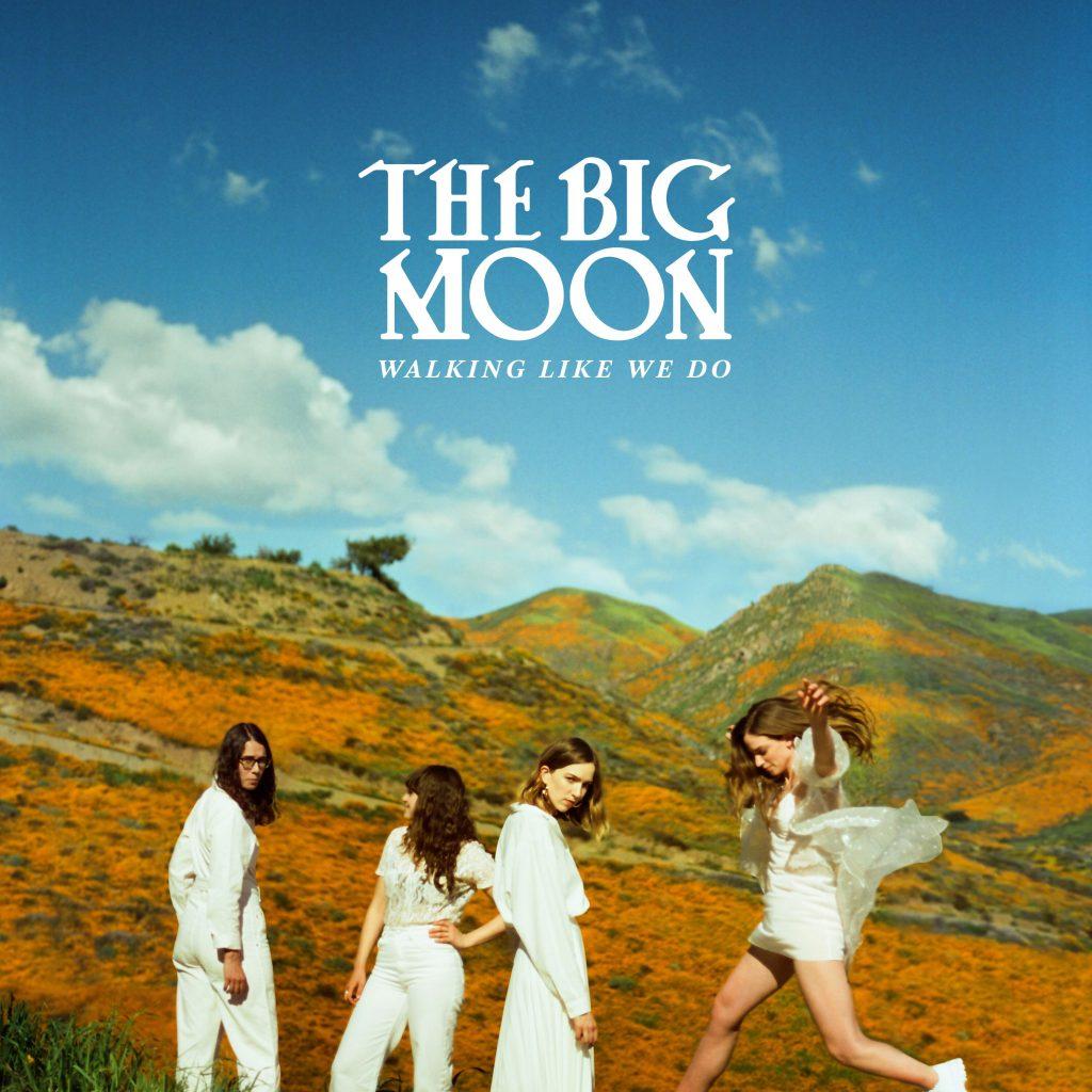 The Big Moon album artwork for Walking Like We Do.