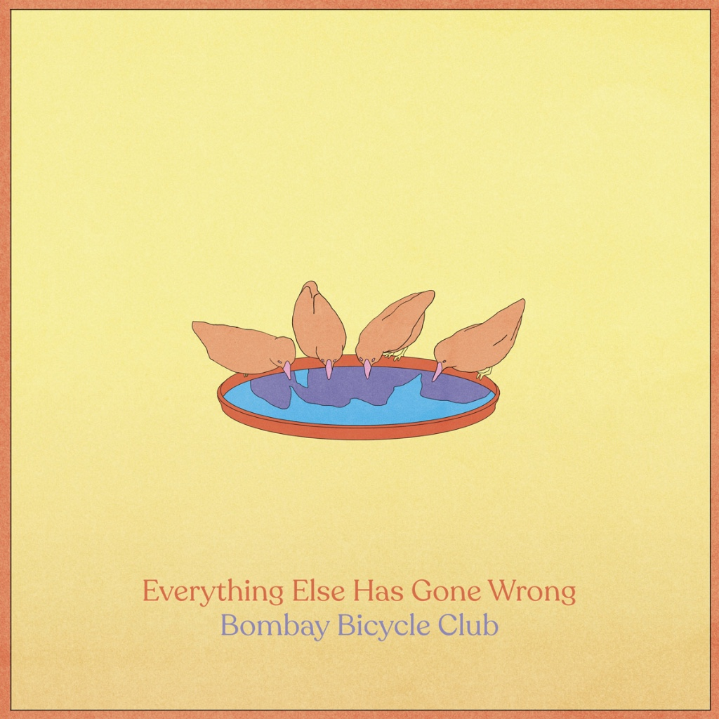 Everything Else Has Gone Wrong, the new album by Bombay Bicycle Club