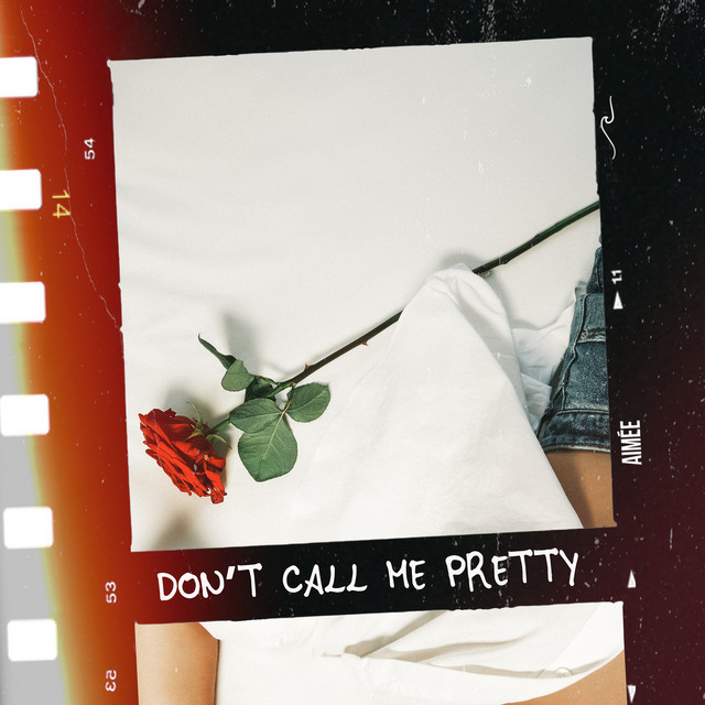 'Don't Call Me Pretty', the new single from Aimeé is out now.