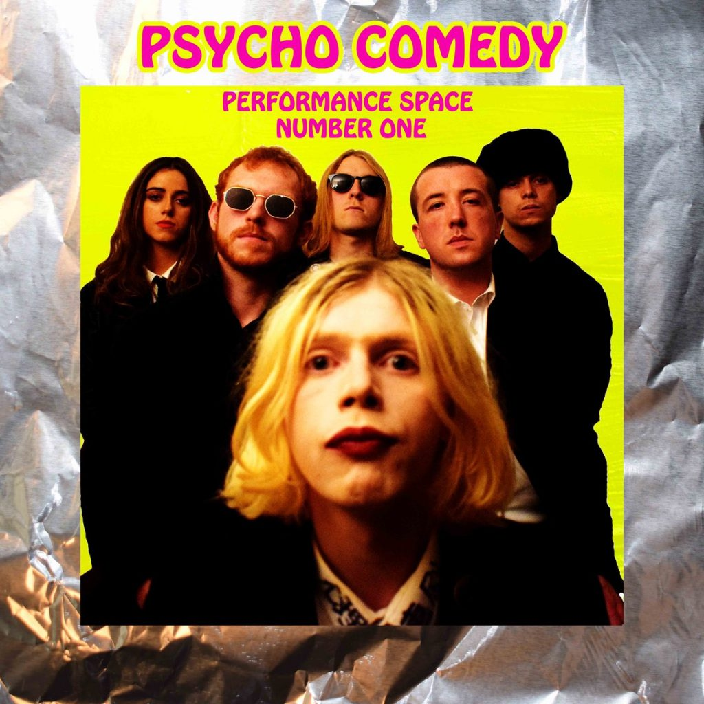 Performance Space Number One, the debut album from Psycho Comedy, out February 14th.
