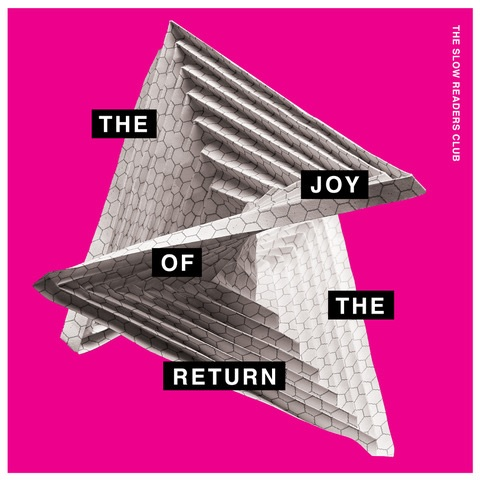 The Joy of the Return by The Slow Readers Club.