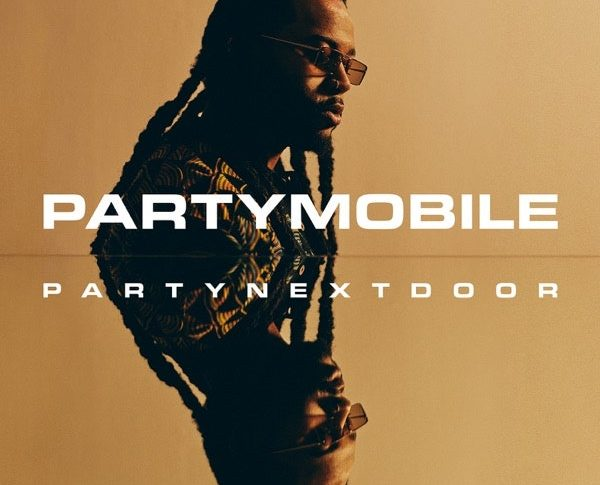 PARTYMOBILE by PartyNextDoor is out now.